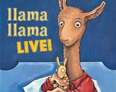 Paramount Presents: Llama Llama – Live!